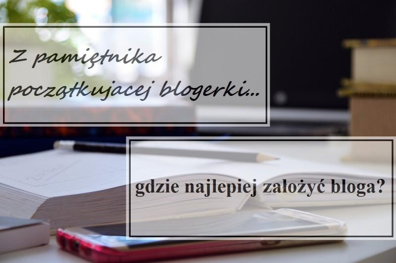 gdzie najlepiej założyć bloga